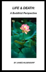 Life & Death: A Buddhist Perspective